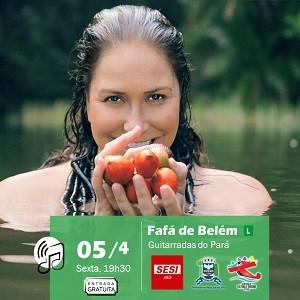 FAFÁ DE BELÉM - Guitarradas do Pará